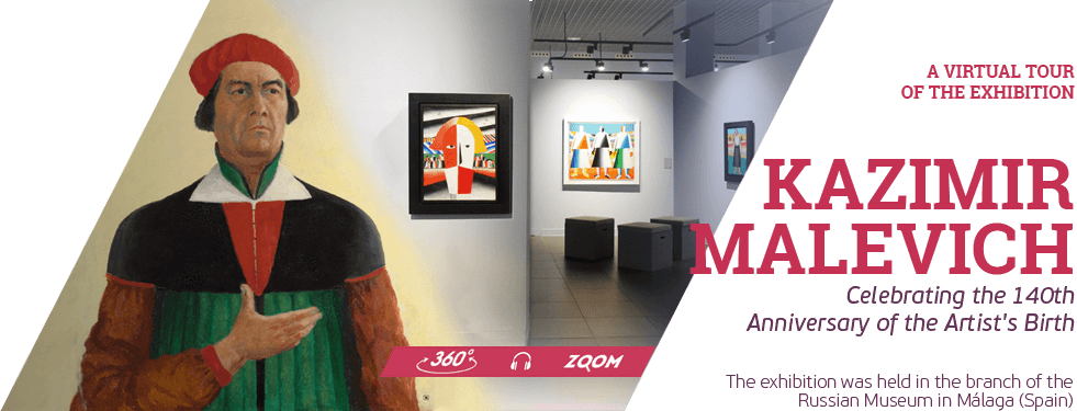 From Spain to the whole world: a virtual tour round the Malevich exhibition in Málaga